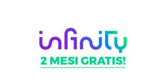 infinity tv gratis per 2 mesi